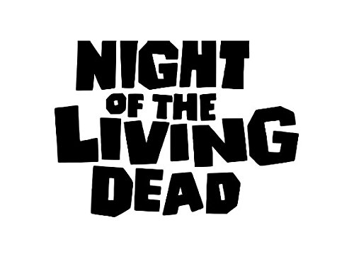 Night of the Living Dead Zombie Halloween Horror Vinyl Decal Bumper Computer Sticker Cling Scary Halloween]()