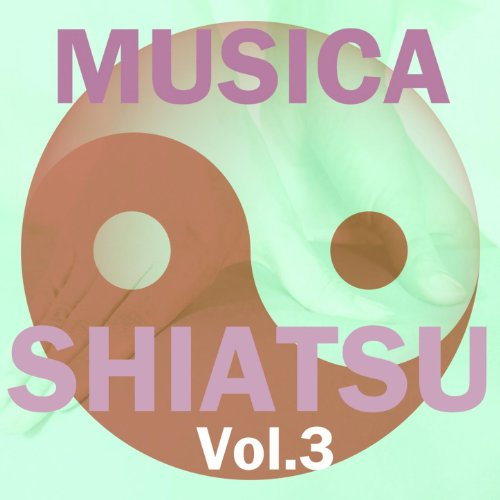 Amazon.com: Musica Shiatsu, Vol. 3: Musica Shiatsu: MP3 Downloads