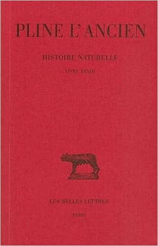 Amazon Com Histoire Naturelle Livre Xxxiii Nature Des