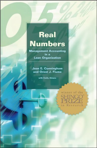 Real Numbers: Management Accounting in a Lean (Manufacturing Accounting)