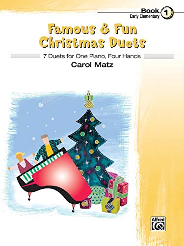 Famous & Fun Christmas Duets, Bk 1: 7 Duets for One Piano, Four Hands (Carols Four Christmas Piano Hands)