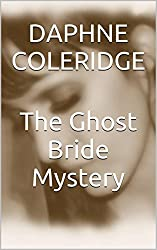 The Ghost Bride Mystery