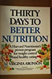 Thirty Days to Better Nutrition, Virginia Aronson, 0385194188