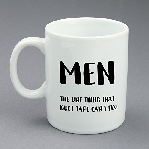 [Custom Funny Coffee Mug With Your Name On the Back, Men - The One Thing That Duct Tape Can't Fix, White Ceramic, 11] (Things That Start With The Letter B)