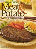 Taste of Home Meat and Potato Lover's Cookbook, Mark Hagen, 0898215897