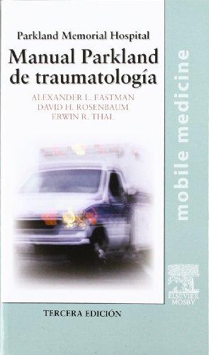 Descargar Libro Manual Parkland De Traumatología A.l. Eastman