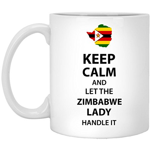Personalized Mug For Granddaughter, Sister - Keep Calm And Let The ZIMBABWE Lady Handle It - Novelty gift For Aunt, Wife, Women On Special Event - White 11oz ceramic cup