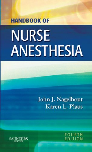Handbook of Nurse Anesthesia Pdf