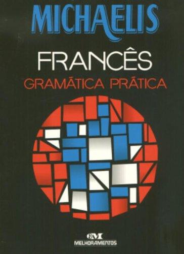 Michaelis Frances. Gramatica Prática