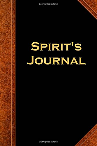 Download Spirit's Journal Vintage Style: (Notebook, Diary, Blank Book) (Scary Halloween Journals Notebooks Diaries) pdf epub