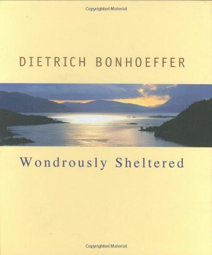 Wondrously Sheltered (Bonhoeffer Gift Books)