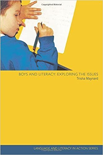 Boys and Literacy: Exploring the Issues (Language and Literacy in Action) by Maynard, Trisha (2002)