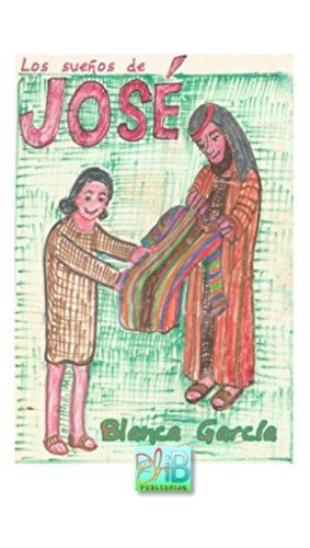 Los Sueños De José (Spanish Edition)
