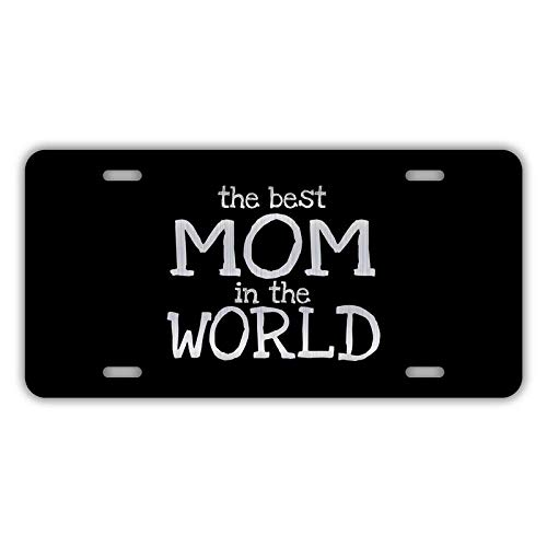 Decals, Home Décor, & More Best Mom in The World Etched Aluminum License Plate | 6-Inches by 12-Inches | Mom Gift Idea | Car Truck RV Trailer Wall | VLP778