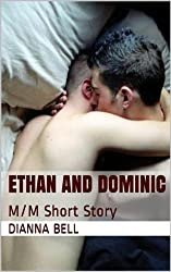 Ethan and Dominic: M/M Short Story (Friends and Lovers Book 2)
