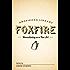 Moonshining as a Fine Art: The Foxfire Americana Library (1)