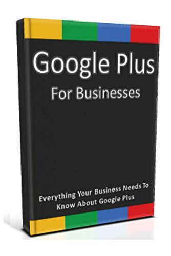 Google Plus Businesses Everything Business ebook