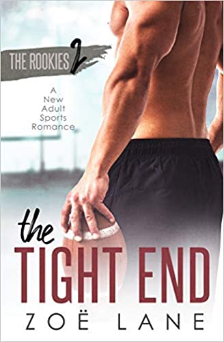 Amazon Fr The Tight End A New Adult Sports Romance
