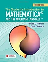 The Student's Introduction to Mathematica and the Wolfram Language, 3rd Edition Front Cover