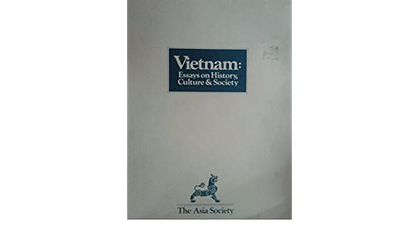 Research Essay Topics For High School Students Vietnam Essays On History Culture  Society David Wp Hickey Gerald  Cannon Bich Nguyen Ngoc Tai Huetam Ho Woodside Alexander Elliott   Advanced English Essays also English Literature Essay Topics Vietnam Essays On History Culture  Society David Wp Hickey  Essays Term Papers