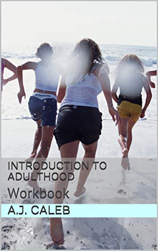 Pdf Parenting Introduction to Adulthood: Workbook