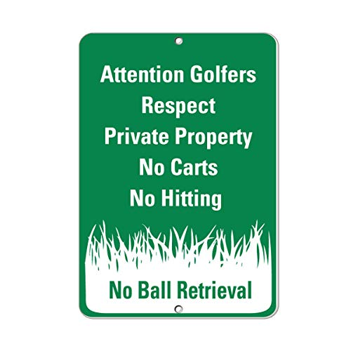 (ShopForAllYou Decor Signs Attention Golfers Respect Private Property No Carts Hitting Aluminum Metal Sign 9x12)