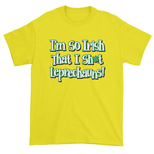 (Mens I'm So Irish I Sh-t Leprechauns T-Shirt Medium Yellow)