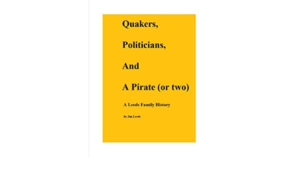 Introduction & Chapter One - Thomas Leeds (Quakers, Politicians, and a Pirate (or two) Book 1)