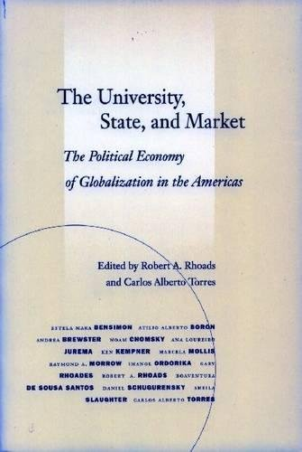 READ The University, State, and Market: The Political Economy of Globalization in the Americas [P.D.F]