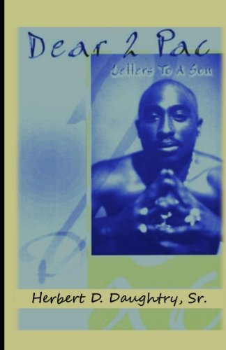 Dear 2 Pac: Letters to A Son ebook