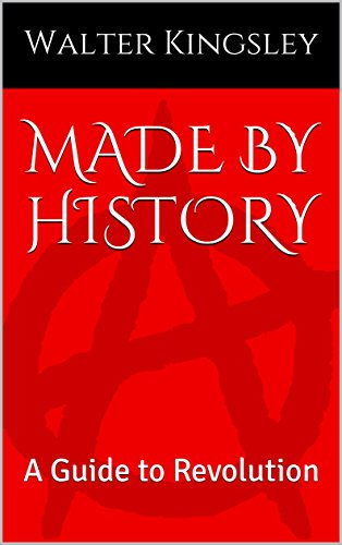 Download PDF Made by History - A Guide to Revolution