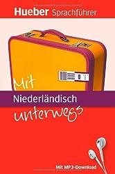 Mit Niederländisch unterwegs: Buch mit MP3-Download