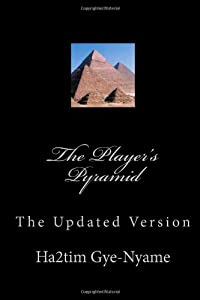 The Player's Pyramid: The Updated Version