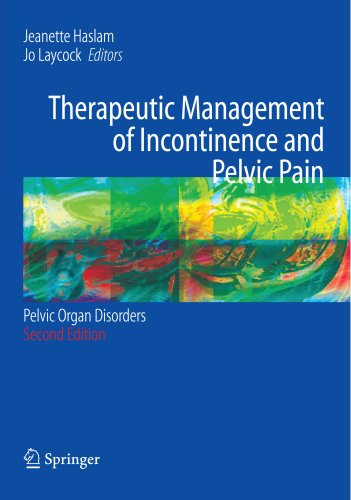 Therapeutic Management Of Incontinence And Pelvic Pain  Pelvic Organ Disorders