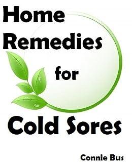 Home Remedies Cold Sores Natural ebook