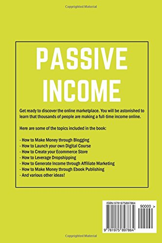 Passive-Income-40-Ideas-to-Launch-Your-Online-Business-Including-Blogging-Ecommerce-Dropshipping-Photography-Affiliate-Marketing-and-Amazon-FBA
