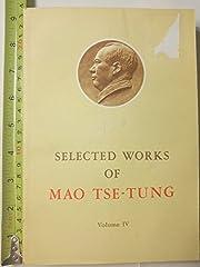 Selected Works Of Mao Tse-tung, Volume Iv af…
