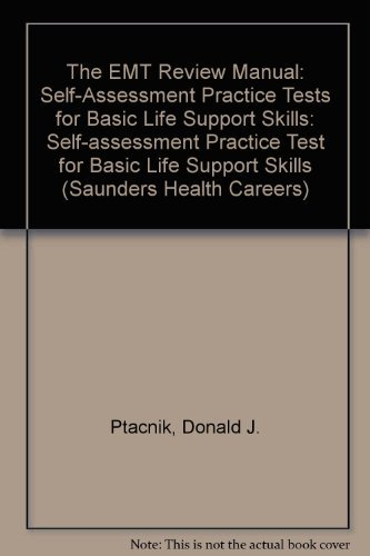 EMT Review Manual: Self-Assessment Practice Tests for Basic Life Support Skills from Brand: Elsevier - Health Sciences Division