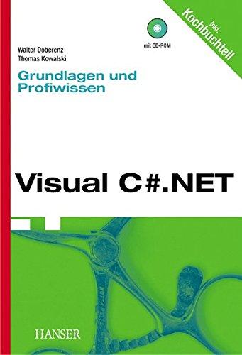 Visual C#.NET - Grundlagen und Profiwissen