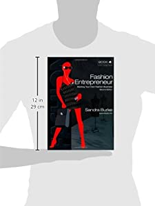 Fashion Entrepreneur: Starting Your Own Fashion Business (Second Edition) (Fashion Designers) from Burke Publishing