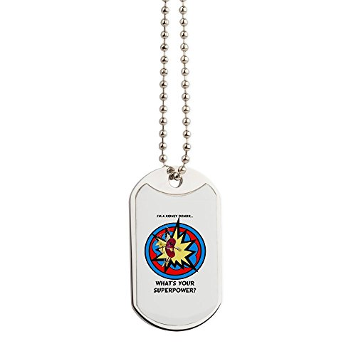 CafePress - Super Kidney Donor - Military Style Dog Tag, Stainless Steel with Chain
