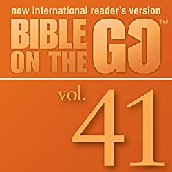 Bible on the Go, Vol. 41: The Last Supper; Judas Hands Jesus Over; Peter's Denial; Jesus and Pilate