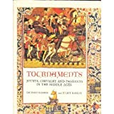 Tournaments, Richard Barber and Juliet Barker, 1555844006