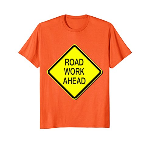 Mens Road Work Ahead Sign Simple Easy Halloween Costume T-Shirt Medium (Halloween Costumes Appropriate For Teacher)