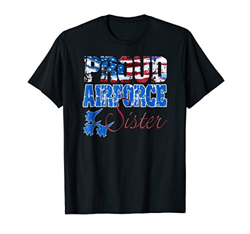 (Proud Air Force Sister Shirt USA Flag Women)