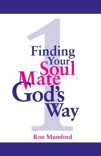 Finding Your Soul Mate, God's Way by Ron Mumford ebook deal