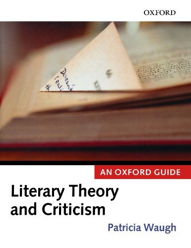 Literary Theory and Criticism: An Oxford Guide