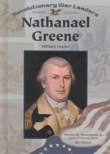 Download Nathanael Greene: Military Leader (Revolutionary War Leaders) pdf