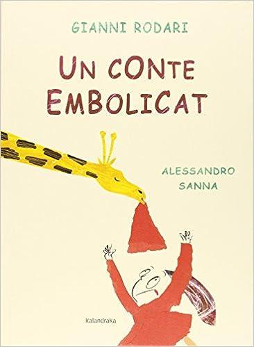 Un conte embolicat (Clàssics Contemporanis): Amazon.es: Rodari ...