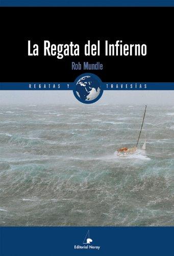 Descargar Libro La Regata Del Infierno: Fatal Storm Rob Mundle